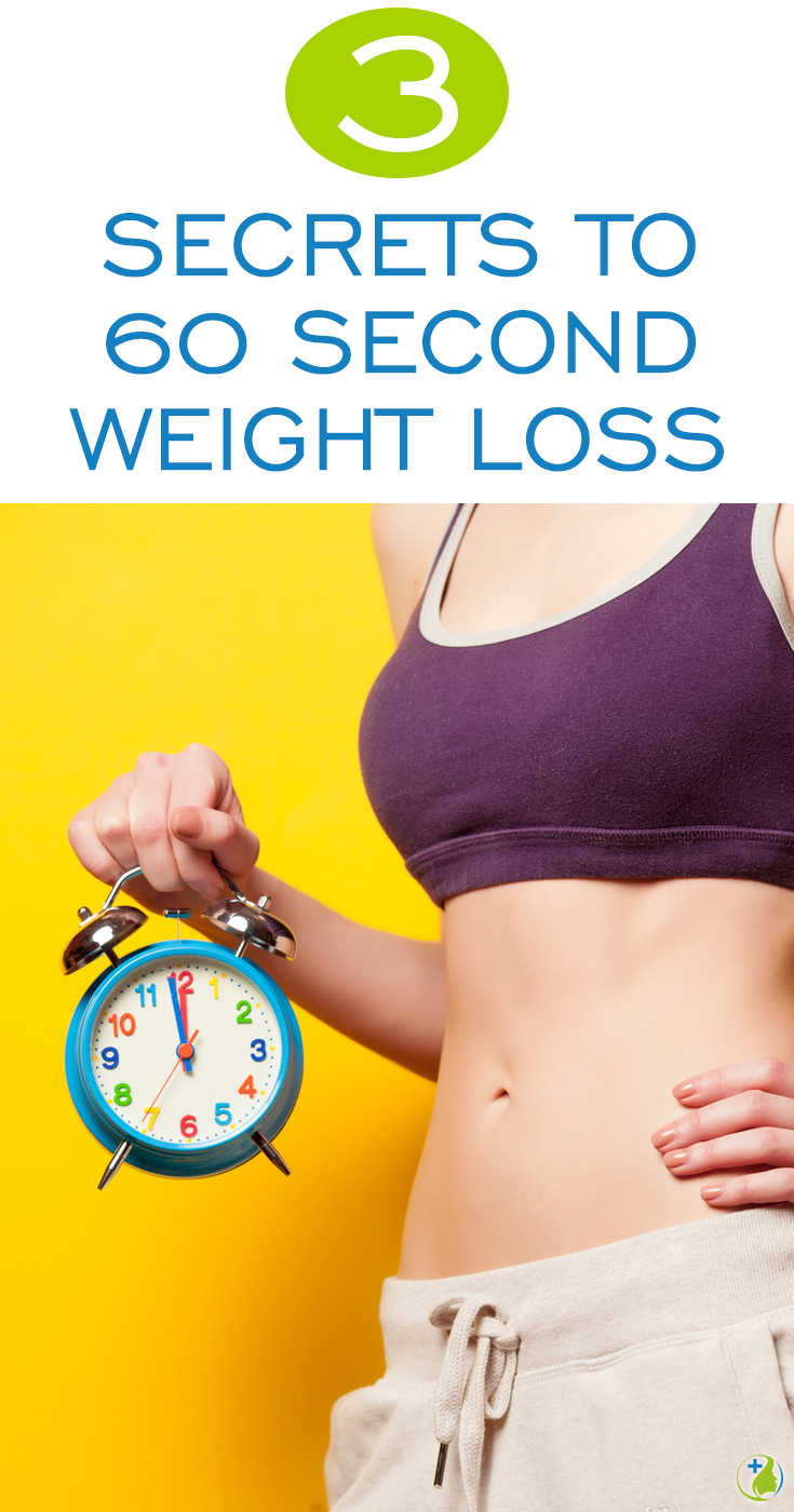 Lose Weight In 60 Seconds - 3 Secret Changes To Start Your Weight Loss